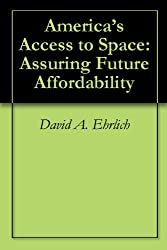 America's Access to Space: Assuring Future Affordability