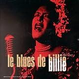 echange, troc Billie Holiday - Le Blues de Billie Holiday