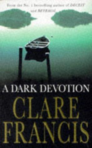 A Dark Devotion, CLARE FRANCIS