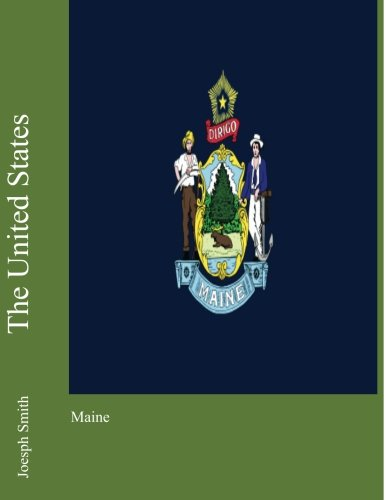 The United States: Maine