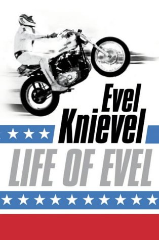 Life of Evel: Evel Knievel, Buch