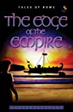 Kathy Lee The Edge of the Empire (Tales of Rome)