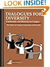 Dialogues for Diversity: Community and Ethnicity on Campus (American Council on Education Oryx Press Series on Higher Education)