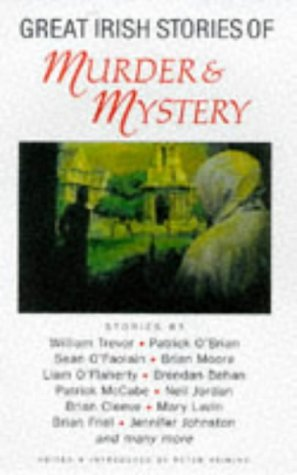 Great Irish Stories of Murder and Mystery