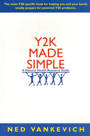 Y2K Made Simple: A Natural Health Resource Guide