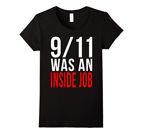 911-Was-an-Inside-Job-T-Shirt-Truth