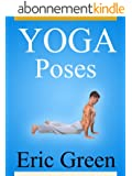 Yoga Poses - Yoga Exercises Book (English Edition)