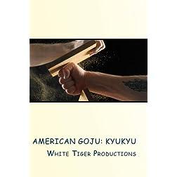 American Goju: Kyukyu