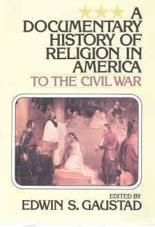 001: A Documentary History of Religion in America to the Civil War