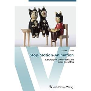 Stop-Motion-Animation: Konzeption und Produktion  eines Brickfilms