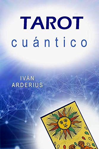 TAROT CUÁNTICO  [Arderius, Iván] (Tapa Blanda)