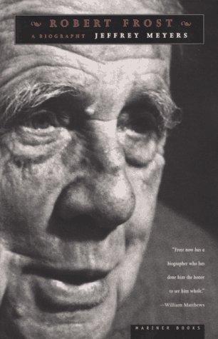 Robert Frost: A Biography