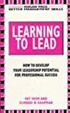 img - for LEARNING TO LEAD (BETTER MANAGEMENT SKILLS S.) book / textbook / text book