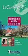 Normandie, Vallée de la Seine par Michelin