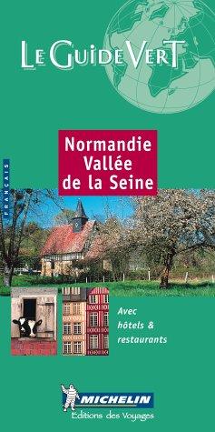 Normandie Vallée de la Seine (La guida verde)