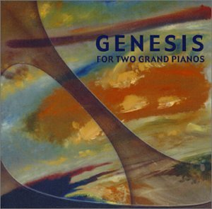 Genesis - Genesis for two Grand Pianos - Zortam Music
