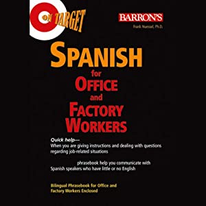 On Target: Spanish for Office and Factory Workers | [Frank Nuessel]