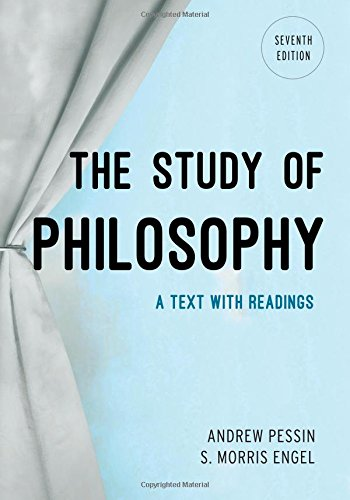 The Study of Philosophy: A Text with Readings