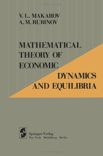 Mathematical Theory of Economic Dynamics and Equilibria