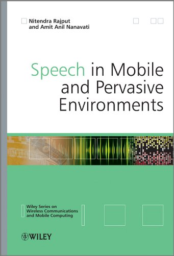 Speech in Mobile and Pervasive Environments (Wireless Communications and Mobile Computing)
