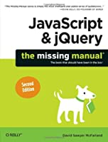 JavaScript & jQuery: The Missing Manual Front Cover