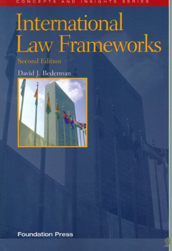 International Law Frameworks (Concepts and Insights Series)