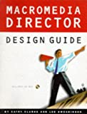 img - for Macromedia Director Design Guide/Book and Macintosh Cd Rom book / textbook / text book