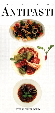 The Book of Antipasti (Book of...), Lyn Rutherford