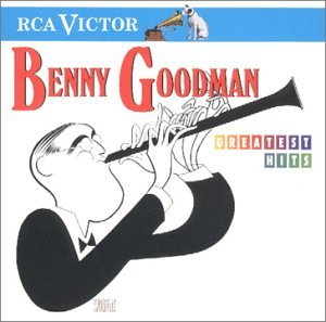 Benny Goodman - Benny Goodman - Greatest Hits - Zortam Music