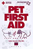 Pet First Aid: Cats & Dogs (157857000X) by American Red Cross
