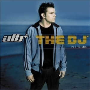 Atb - The DJ-in the Mix - Zortam Music