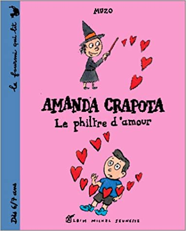 Amanda crapota le filtre d 39 amour muzo livres - Philtre d amour recette ...