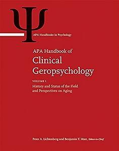 APA Handbook of Clinical Geropsychology (APA Handbooks in Psychology)