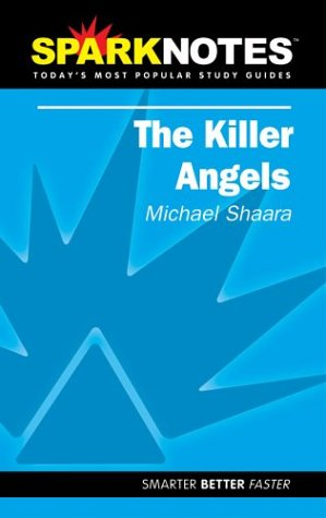 Sparknotes the Killer Angels, MICHAEL SHAARA
