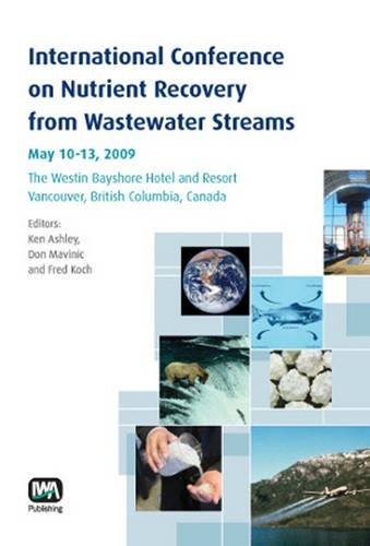 international-conference-on-nutrient-recovery-from-wastewater-streams-may-10-13-2009-the-westin-bays
