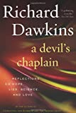 A Devil's Chaplain: Reflections on Hope, Lies, Science, and Love (0618335404) by Richard Dawkins