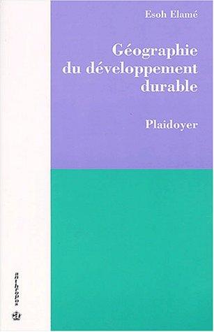 Géographie du développement durable : Plaidoyer