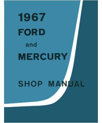 1967 Galaxie Parklane Monterey Montclair Shop Service Repair Manual Book Engine front-557809