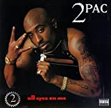 echange, troc 2PAC - ALL EYEZ ON ME (EXPLICIT VERSION)