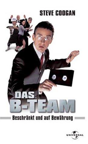 Das B-Team: Beschränkt und auf Bewährung [VHS]