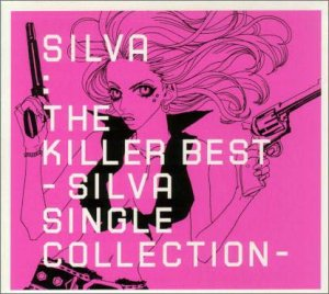 The Killer Best~SILVA SINGLE COLLECTION~