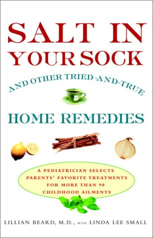 Salt In Your Sock: And Other Tried-And-True Home Remedies front-62953