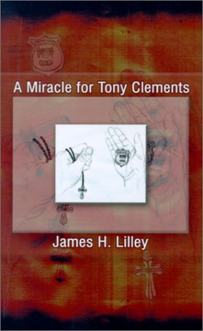 A Miracle for Tony Clements