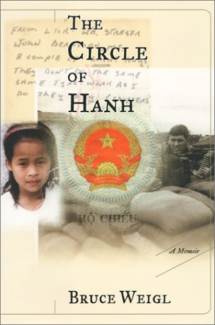 The Circle of Hanh: A Memoir, Weigl,Bruce
