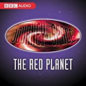 Journey into Space: The Red Planet, Episodes 1-20 | [Charles Chilton]