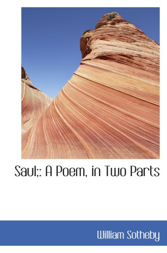 Saul;: A Poem, in Two Parts