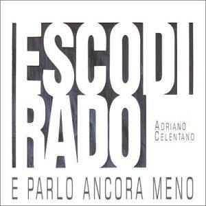 CELENTANO - Esco di rado - Zortam Music