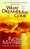 Richard Matheson What Dreams May Come