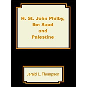 Amazon.com: H. St. John Philby, IBN Saud and Palestine ...