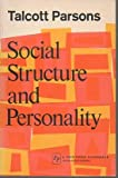 Social Structure and Personality (002924840X) by Parsons, Talcott